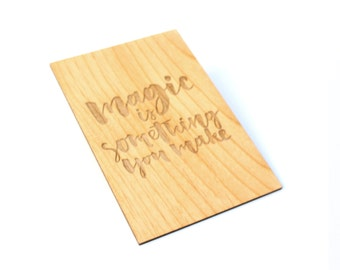 Wooden Valentine Card - Magic is Something...