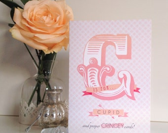 C Is For Cupid - Valentine's Day Card