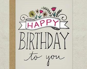 Hand-drawn Happy Birthday To You Greeting Card - Birthday, Flowers