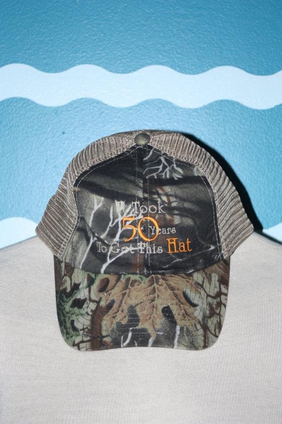 Camo Baseball Cap - Custom Birthday ball cap - 50 year old birthday hat - Custom Birthday baseball cap - Took 50 to get this hat