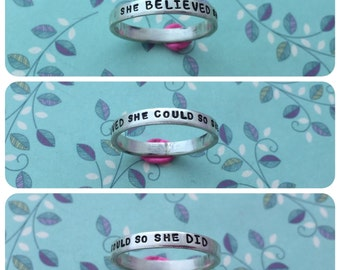She believed she could so she did, sterling silver stacking ring,hand stamped, personalised, your message, custom made, made to measure