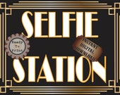 Selfie Station Sign Printable Roaring 20s Prohibition Era Art Deco Gatsby Party Gold Black White Wedding Speakeasy Event Illuminate Sign