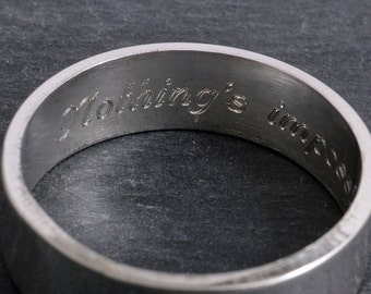 Sterling silver secret message ring ~ Nothing's impossible ~ choose size & finish message ring engraved custom band ring 6mm hidden message