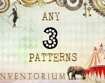 Choose ANY 3 patterns SALE