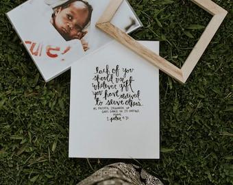 Custom Print - saying, verse, word of your choice