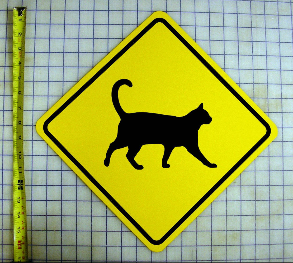 Cat Kitty Crossing Sign