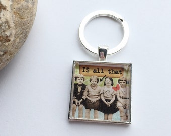 "Retro Cheeky "" IS all that"" Silver Keyring"