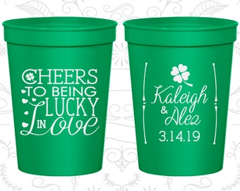 Cheers to Being Lucky in Love, Wedding  Cups, Lucky in Love Wedding Cups, Irish Wedding Cups, souvenir stadium cup (328)