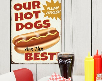 Hot Dogs Are The Best Distressed Metal Sign - #56849