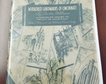 First Edition Book: Mirrored Landmarks of Cincinnati, by Carolyn Williams