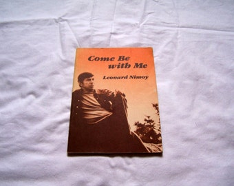 Leonard Nimoy Come be With Me, book of poetry, c. 1978