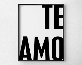Te Amo, I Love You Spanish, Valentines Day Print, Spanish Quotes, Valentines Day Decor, Anniversary Gift, Black and White Art, 0455