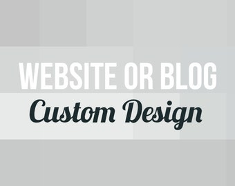 Website or Blog Custom Design