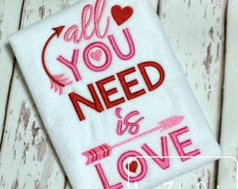 All you need is Love saying Embroidery Design - Valentines Day embroidery design - Valentine embroidery design