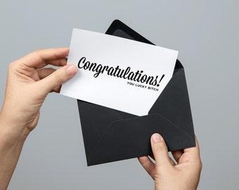 Ms. Betty's Original Bad-Ass Greeting Card - Congratulations! You Lucky Bitch