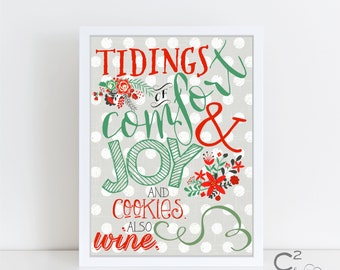 INSTANT DOWNLOAD: 8x10 Tidings of Comfort & Joy...Also WINE Printable Holiday Sign