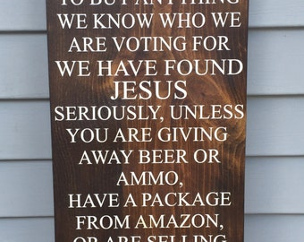 Handmade No Soliciting Sign - No Soliciting - Please Go Away - Wooden Porch Sign - We Found Jesus - Funny Front Porch Sign