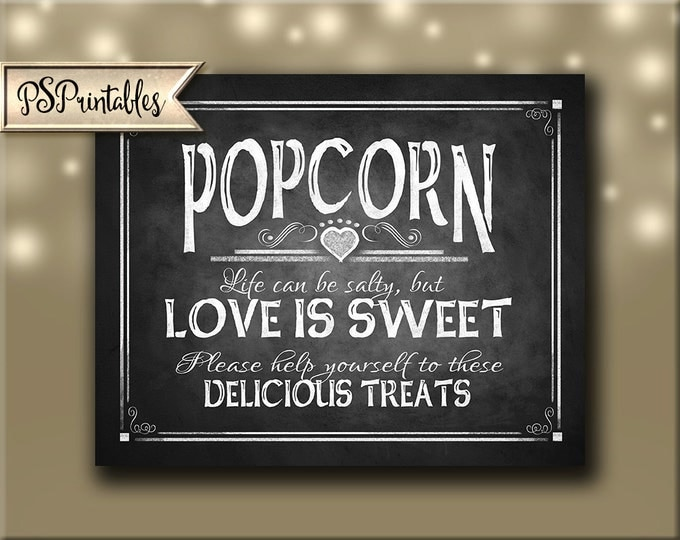 Popcorn Life Can be Salty but Love Is Sweet PRINTED Wedding Chalkboard Style sign - Rustic Wedding Popcorn Bar - Rustic Heart Collection