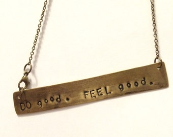 Do Good. Feel Good. pendant necklace