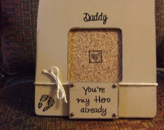 Daddy Frame Gift for Dad from baby infant Picture frame Rustic frame Christmas Gift Dad Neutral color Father's Day Frame Dad Hero Gifts