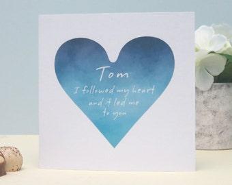 I Followed My Heart Personalised Valentine's Day Card, Wedding, Anniversary Card, Romantic Personalised Keepsake Card