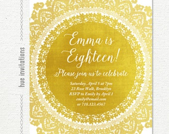 18th birthday invitation, gold foil lace doily girly birthday party invitation, golden birthday customized printable digital file