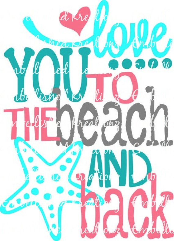 Beach Love You To The Beach And Back With
