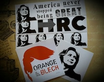 50 Cent S/H! 5 Vinyl Sticker Set Hillary Clinton For Prez 2016 America Never Stopped Being Great HRC Orange Is The New Blech Anti-Donald