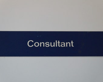 Hospital Sign - Consultant