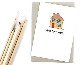 You're My Home - Romantic - Friendship - Love Card