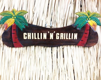 Chillin' n Grillin Wood Sign