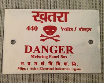 "Enameled Steel ""Danger 440 Volts"" Industrial Sign From India"