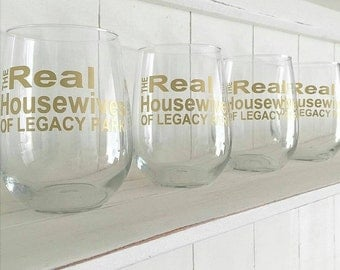 The Real Housewives of - Wine Glass