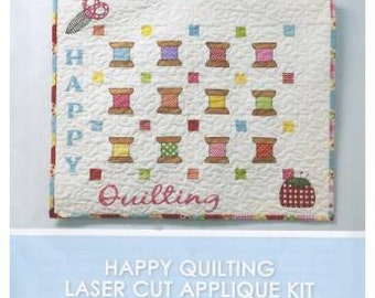 Happy Quilting - Laser Cut Kit