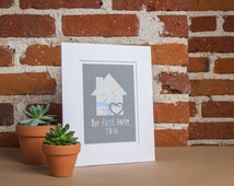 Our First Home - Personalized Home Map Matted Gift- First Home Gift- New House Housewarming Gift- Family Name Paper Map Art