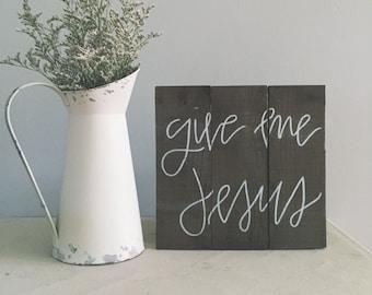 "Home Decor, Christian wall art, Wood sign, Hymn art - ""give me Jesus"""