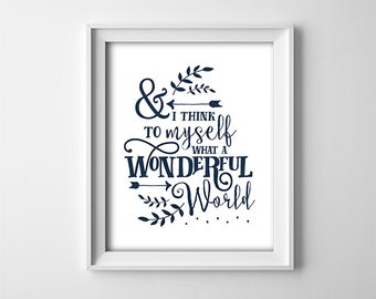 "INSTANT DOWNLOAD 8X10"" printable digital art file - And I think to myself, what a wonderful world - Navy Blue - Nursery - Inspirational"