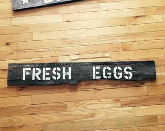 Fresh eggs sign, rustic wood sign