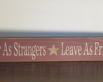 Enter As Strangers Leave As Friends ~ Welcome, Greetings, Primitive, Rustic, Country, Home Decor, Wood Sign With Star In Burgundy.