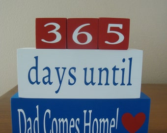 Deployment countdown REVERSIBLE weeks/days blocks-military countdown,Army-Navy-Marine corps-coast guard-air force, Days until Dad's Home.
