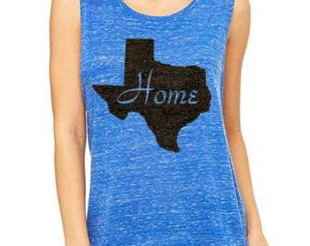 SALE!! Flowy Muscle Tank showing where HOME is....TEXAS