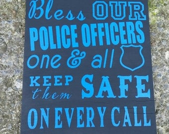 Bless our Police Officers Wooden Sign, Donating Portion of Proceeds