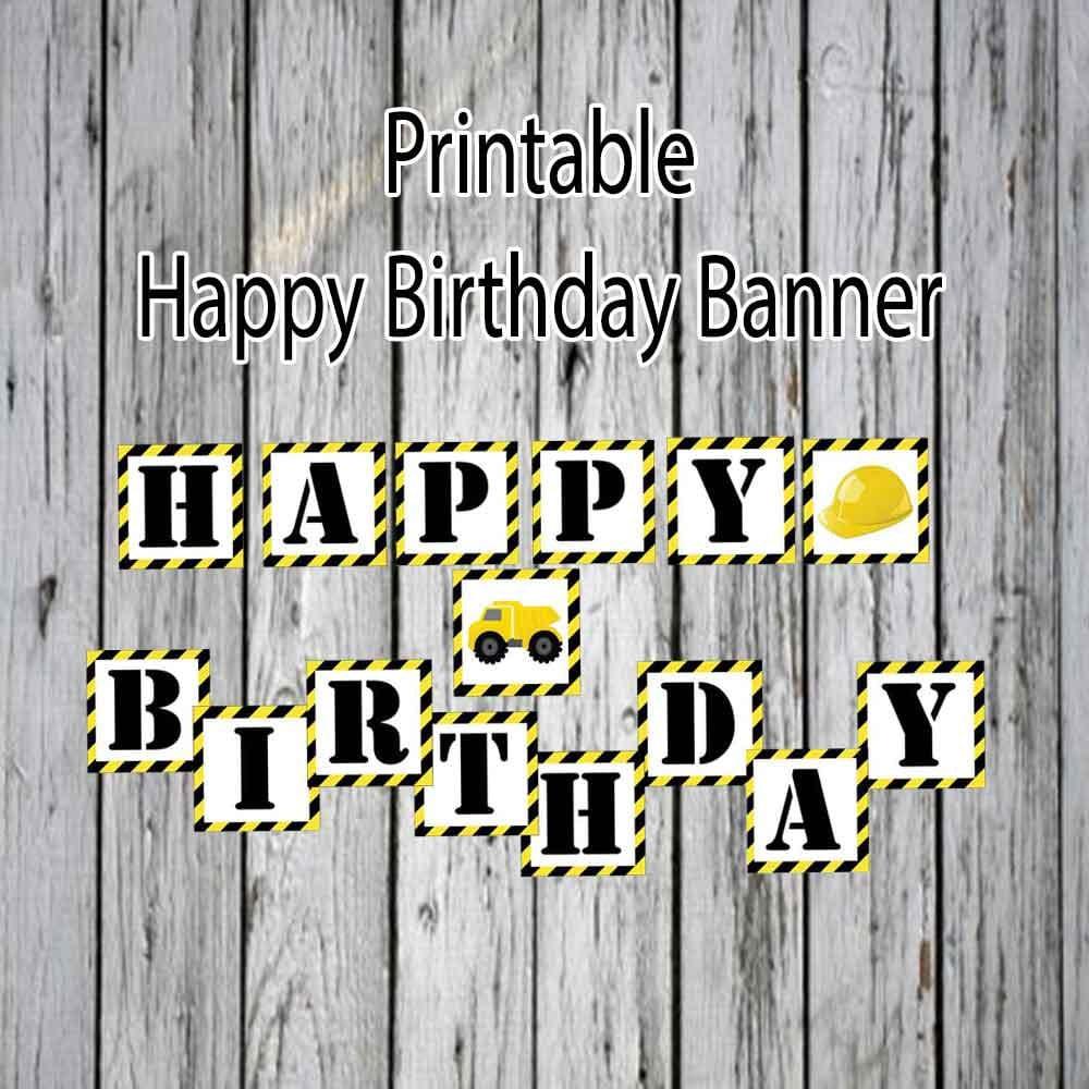 Construction Birthday Banner Printable Yellow Black And