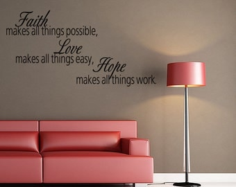 Faith Makes All Things Wall Decal Quote Wall Sticker Bible Verse Saying Wall Art (V109)