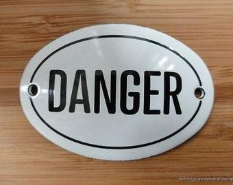 Small antique style enamel metal Danger sign