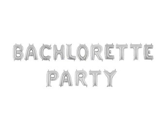 Bachelorette Party Balloons, Silver Bachelorette Decorations, Silver Bachelorette Letter Balloons, Bridal Shower Balloon Banner, Engagement