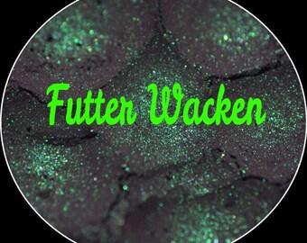 Futter Wacken~loose mineral duochrome eyeshadow, Not lip safe Not Vegan