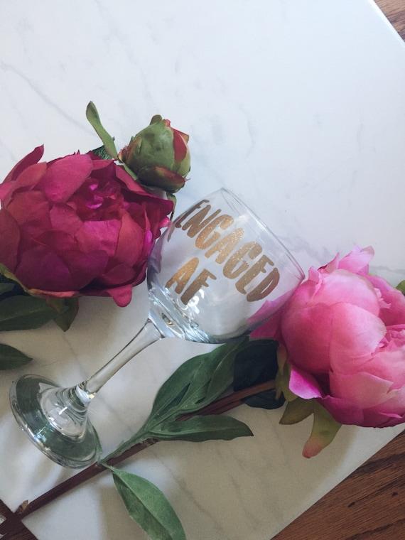 Custom Wine Glass | Enagaged AF | Engaged | Bride Wine Glass