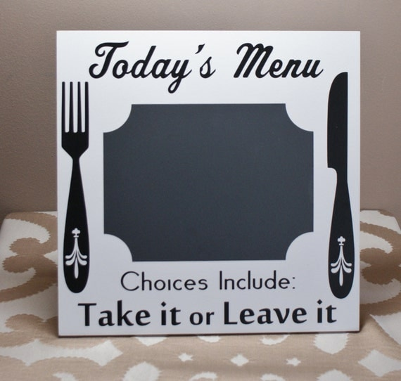 TODAY'S MENU Chalkboard - Take it or Leave it - Family Menu - Kitchen Decor - Cafe Decor - Chalkboard Vinyl - Gift for Mom - Kitchen Humor