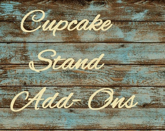 Cupcake Stand Add On Embellishments